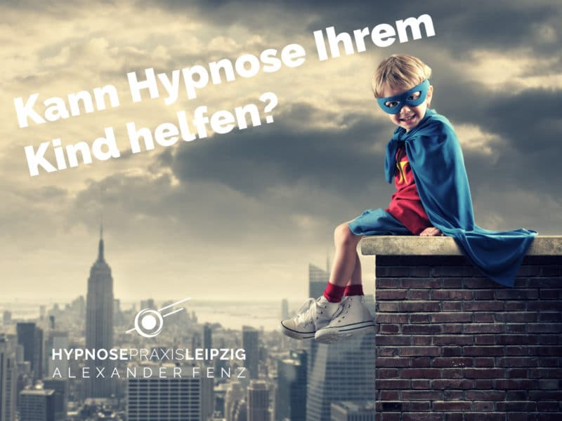 Kinder Hypnose Leipzig - Blogbeitrag