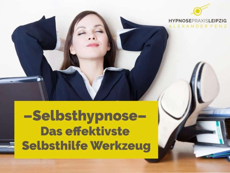 Blog - Selbsthypnose - effektivstes Werkzeug - Stressabbau - Burnoutprävention